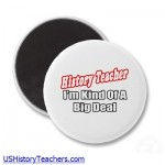 History Teacher: I'm kind of a big deal